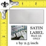 Satin 1 by 2.5 inch SATIN 30 labels per set