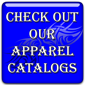 Check out our Apparel Catalogs